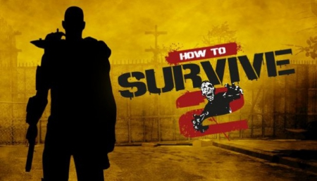 Все о How to Survive 2